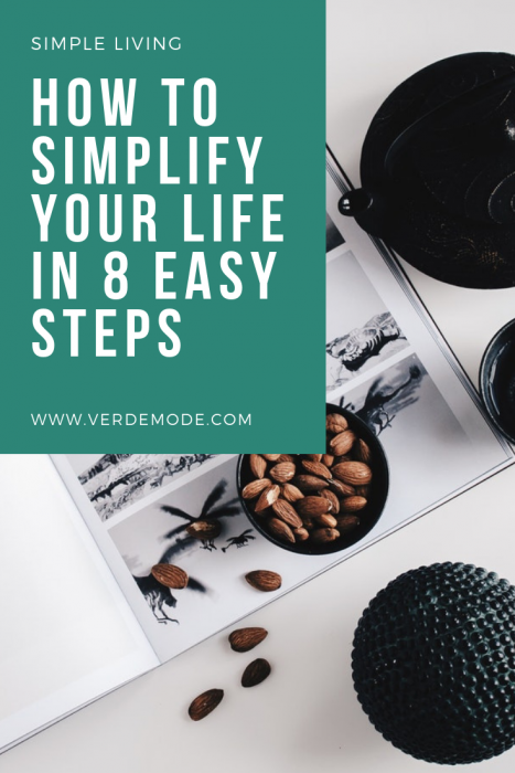 Simple living how to simplify your life